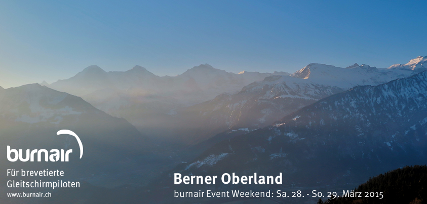 Berner Oberland: burnair Event Weekend