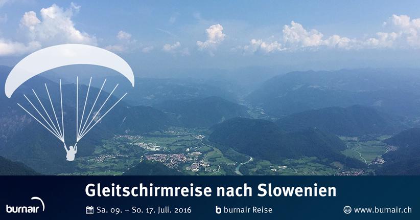 burnair Reise - Tolmin, Slowenien 2016