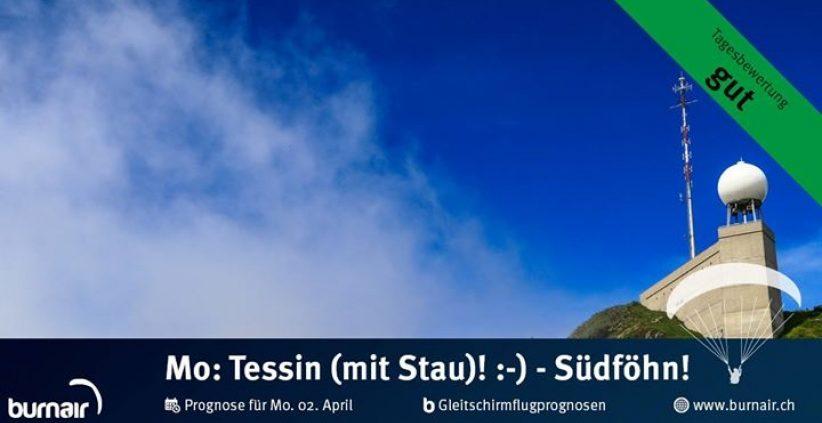 Gleitschirmflugprognosen für Ostermontag Im Tessin ein ganz passabler Tag (Stau