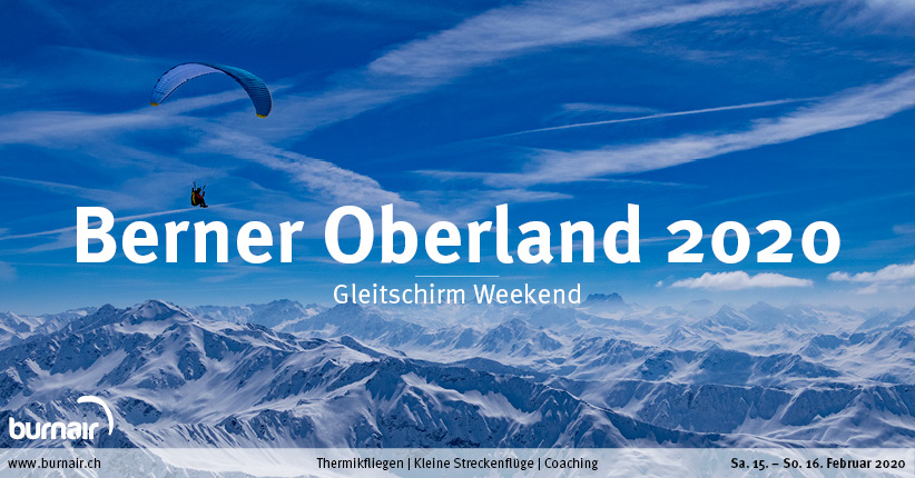 Berner Oberland 2020 – Gleitschirm Weekend