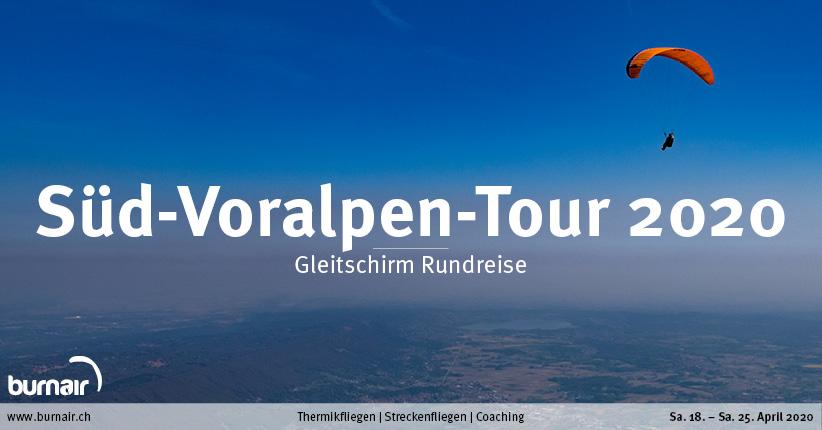 Süd-Voralpen-Tour 2020 – Gleitschirm Reise