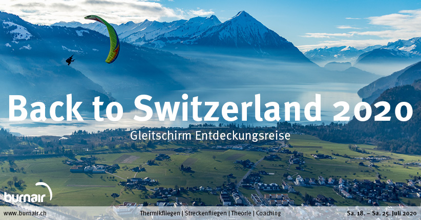 Back to Switzerland – Gleitschirm Entdeckungsreise