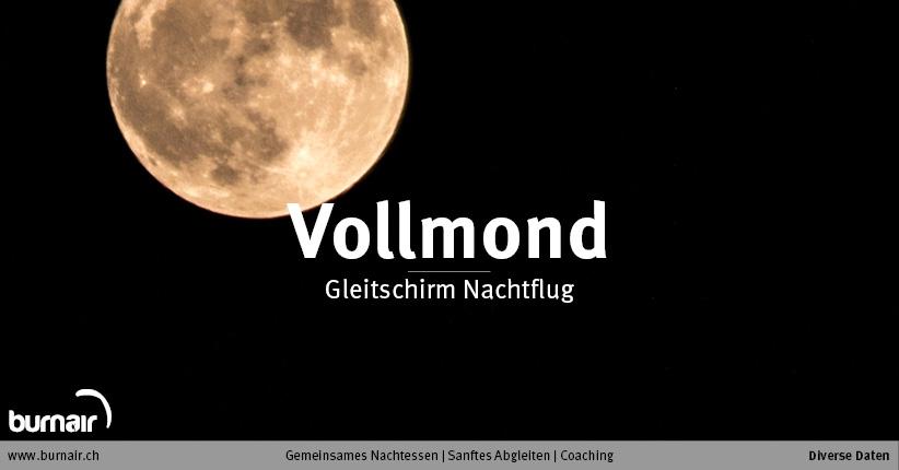 Mi. 02. Sept. 2020 – Gleitschirm Vollmondflug