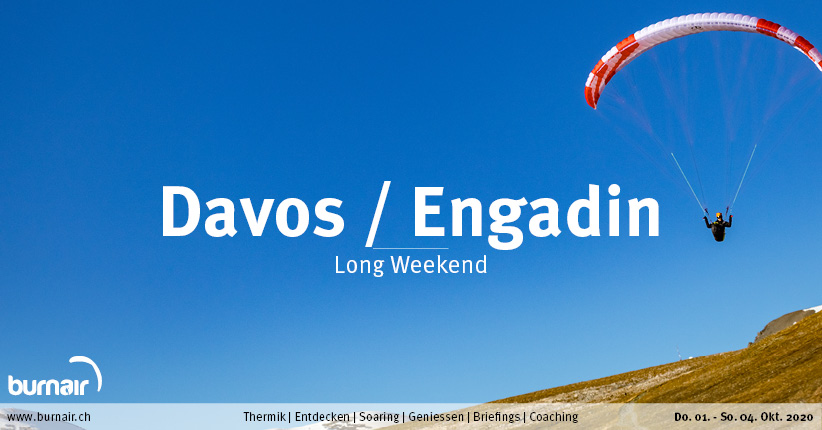 Davos / Engadin 2020 – Gleitschirm Long Weekend