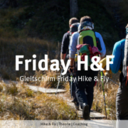 Morgen Freitag: burnair Friday Hike&Fly