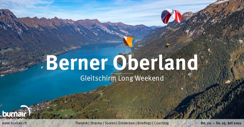 Berner Oberland 2021 – Gleitschirm Long Weekend