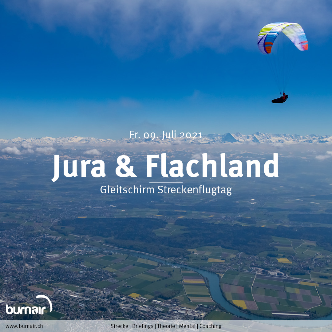 Jura & Flachland, Fr. 09. Juli – Gleitschirm Flugtag