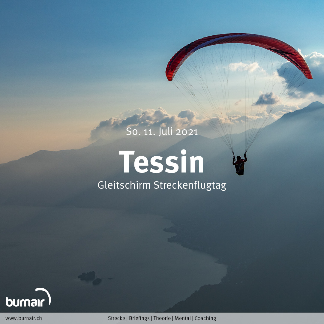 Tessin, So. 11. Juli – Gleitschirm Flugtag